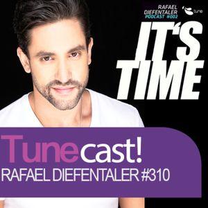 #Tunecast! 310 – Rafael Diefentaler – Closing Summer Mix