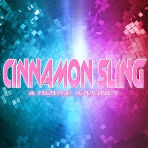 The Dubs of Hazard pres Cinnamon Sling - A House journey