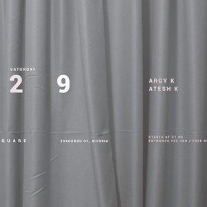 Argy K & Atesh K. (b2b) @ Square - 29.09.2018