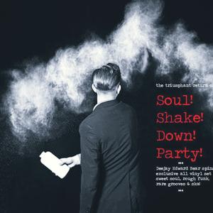 Soul Shake Down Party!!! 07/26/17
