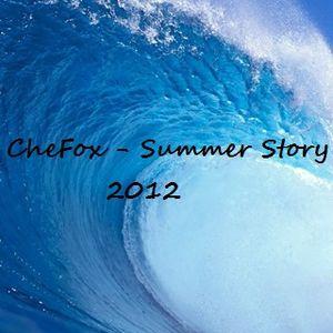 CheFox - Summer Story 2012