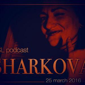 FSL Podcast 25 Mar 2016 - Sharkova Live