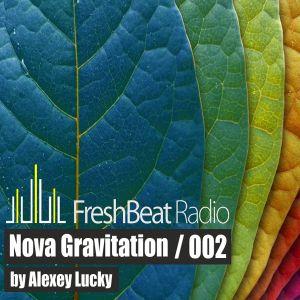 Nova Gravitation - 002 by Alexey Lucky on FreshBeat Radio (21.08.2012)