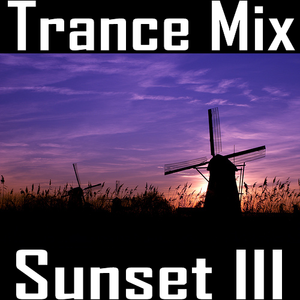 Trance Mix Sunset III (Continuous Mix)