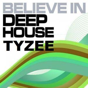 believe in deep house by Deejay Tyzee