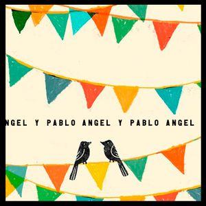 ANGEL & PABLO