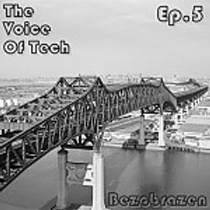 The Voice Of Tech EP.05