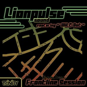 Frontline Session - Lionpulse Sound ft Mike Wiley - Big Vibes!!