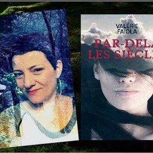 """La Voie du Coeur - Valerie Faiola """"Par delà les siècles"""""""