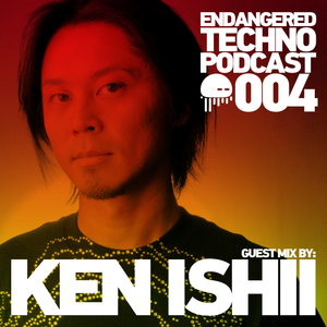 Episode 004 with Ken Ishii in the mix