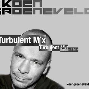 Koen Groeneveld Turbulent Mix #045. - May 2012