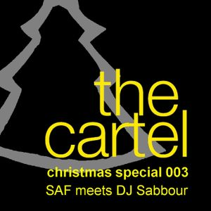 SAF meets DJ Sabbour - Cartel Christmas Specials 003