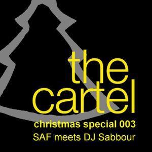 SAF meets DJ Sabbour - Cartel Christmas Specials 003