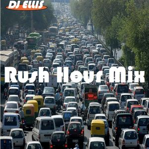 Dj Ellis/Rush Hour mix