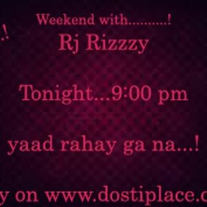 Weekend With Rizzzy (11th January 2014)