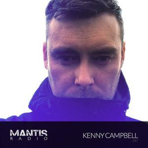 Mantis Radio 267 + Kenny Campbell