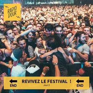 Revivez le festival : #DimancheJour5 ; émission du 23 juillet 2017