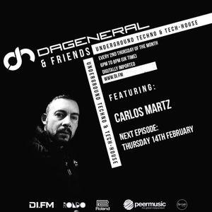 """DaGeneral & Friends  """"Carlos Martz Guest Mix"""""""