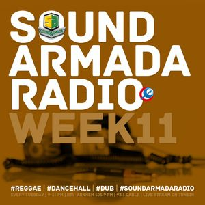 Sound Armada Reggae Dancehall Radio | Week 11 - 2017