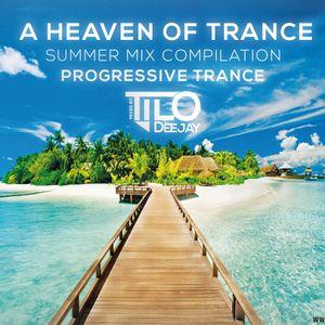 Dj Tilo - A Heaven Of Trance Summer Mix Compilation (2015) [Progressive]