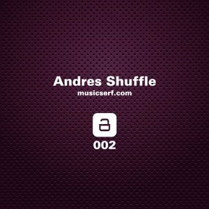 002 musicserf guest mix Andres Shuffle