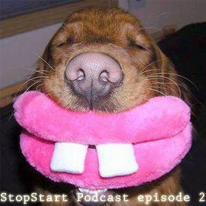 StopStart Podcast Episode 2