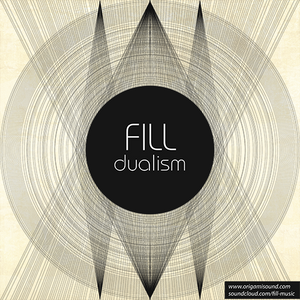 Fill - Dualism (Origami Sound guestmix)