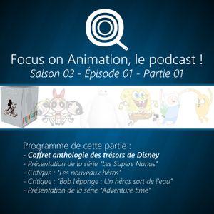 Focus on Animation, le podcast - S03E01 - 01 Coffret anthologie Trésors Disney