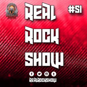 Real Rock Show #RRS51 - Hard Rock Hell Radio - February 13, 2017