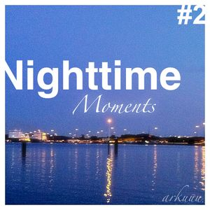 Nighttime Moments #2