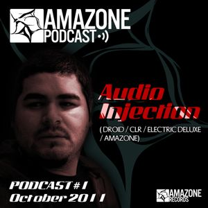 Amazone Podcast01: Audio Injection (Clr / Droid / Electric deluxe / Amazone)