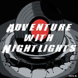 Adventure with Nightlights
