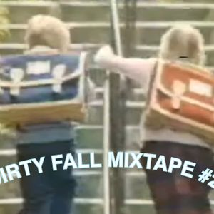 Dirty Fall Mixtape #2