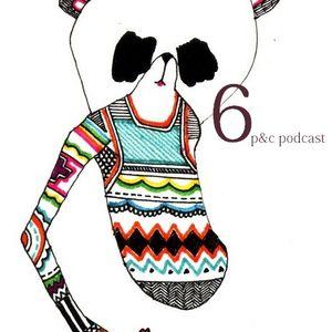 p&c podcast: no. 6 (originally published January 31. 2011).