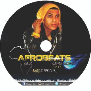 Dj Shaggy 2015 Afrobeats Mixtape Fever VO.1
