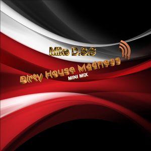 Dirty House Madness - Mini Mix