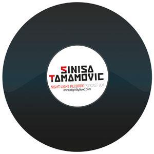 Sinisa Tamamovic - Night Light Records Podcast 001