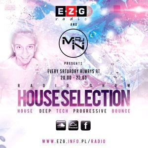 House Selection by DJ MN / EZG Radio #84 / part 01