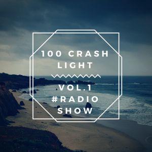 100 % Crash Light Vol 1 - Dimanche 30 Juillet - Lille Party Club Radio Show