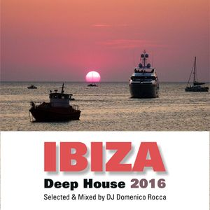 Domenico Rocca - Deep House Ibiza 2016