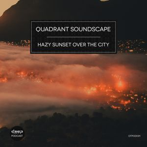 [dtpod031] Quadrant Soundscape - Hazy Sunset over the City