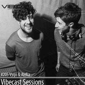 Vygo & Aleka @ Vibecast Sessions #205 - Vibe FM Romania
