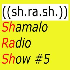 SHRASH #5
