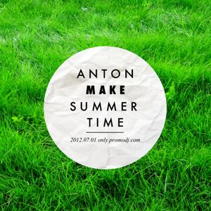 AntonMAKe - Summer Time