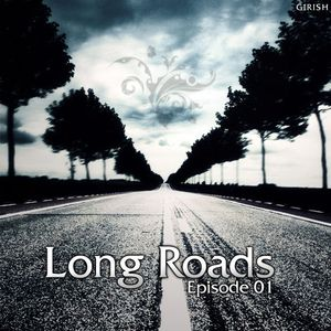 Long Roads Episode 001