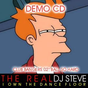 DEMO CD: CLUB BANGERS 02 BALL SO HARD