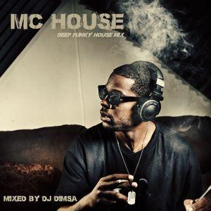 MC House - Deep Funky House Mix (2017)