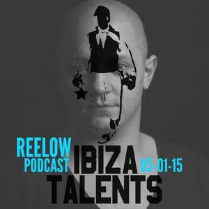 REELOW - Special Podcast for Ibiza Talents Monday 5th January 2015 @ Pacha Ibiza