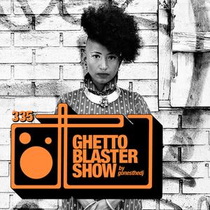 GHETTOBLASTERSHOW #335 (jun 02/18)