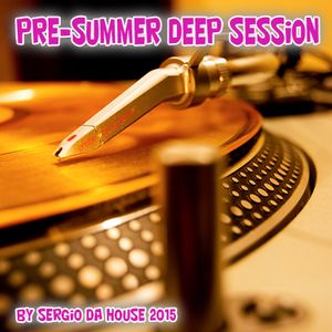 Pre Summer Deep & House Vol. II